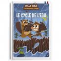 WILLY WILD LE CYCLE DE L EAU