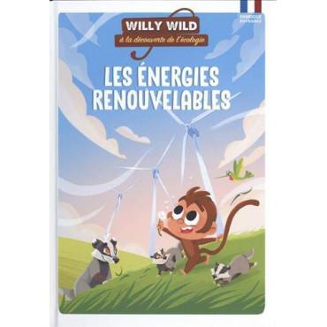 Les Energies Renouvelables - Willy Wild, à la découverte de l'écologie